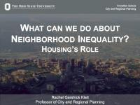 What Can We Do About Neighborhood Inequality? Housing's Role