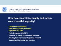How do economic inequality and racism create health inequality?